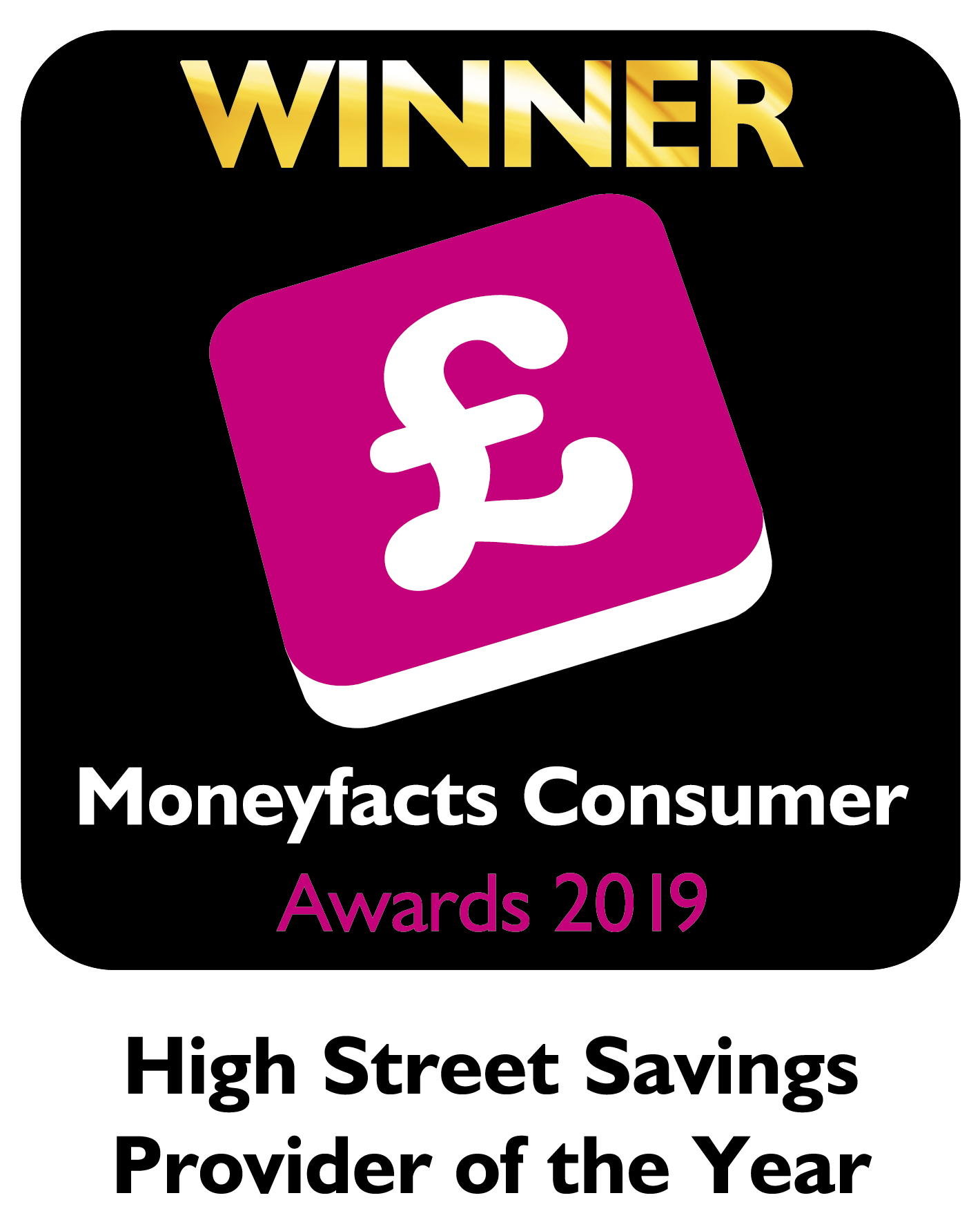 Moneyfacts awards 2019 - Best High Street Savings Provider of the Year